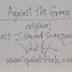Against the Green  Modern Abstract Fish Art Artwork Paintings J Vincent Scarpace